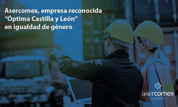 """Asercomex, empresa de logística y transporte, recibe el distintivo """"Óptima Castilla y León"""""""